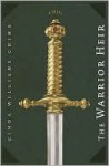 The Warrior Heir (Heir Series #1) - Cinda Williams Chima