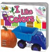 I Like Colors [With Audio CD] - Kim Mitzo Thompson