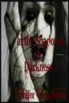 In the Shadows of Darkness - Jennifer Oneal Gunn, Tabetha Jones