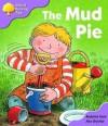 The Mud Pie - Roderick Hunt, Alex Brychta