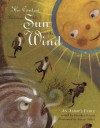 The Contest Between the Sun and the Wind: An Aesop's Fable - Aesop, Susan Gaber, Heather Forest