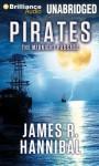 Pirates: The Midnight Passage - James R. Hannibal, James Clamp