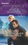 Undercover Memories - Alice Sharpe