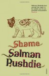 Shame: A Novel - Salman Rushdie