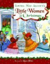 Louisa May Alcott's Little Women at Christmas - Louisa May Alcott, Ideals Publications Inc