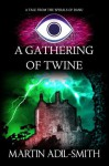 A Gathering of Twine (The Spirals of Danu) - Martin Adil-Smith