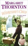 Wednesday's Child - Margaret Thornton