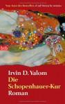 Die Schopenhauer-Kur - Irvin D. Yalom, Almuth Carstens
