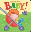 Let's Go, Baby!: A Chock-a-Block Book - Jean McElroy, Catherine Vase