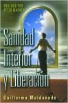 Sanidad Interior Y Liberacion - Guillermo Maldonado