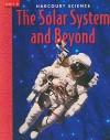 Harcourt Science the Solar System and Beyond, Unit D - Marjorie Slavick Frank, Robert M. Jones, Gerald H. Krockover