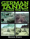 German Tanks of World War Two - George Forty, Peter Chamberlain