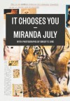 It Chooses You - Miranda July