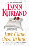 Love Came Just in Time - Lynn Kurland