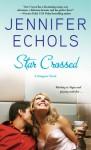 Star Crossed - Jennifer Echols