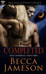 Completed (The Wolf Gatherings) - Becca Jameson