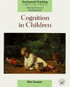 Cognition in Children - Usha Goswami, George Butterworth, Peter George