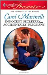 Innocent Secretary...Accidentally Pregnant - Carol Marinelli