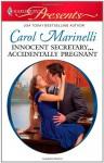 Innocent Secretary...Accidentally Pregnant - Carol Marinelli