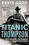 Titanic Thompson - Kevin Cook