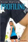 Profiling - Kissa Starling