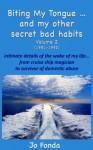Biting My Tongue...and my other secret bad habits Volume 2 - Jo Fonda