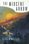 The Miocene Arrow - Sean McMullen