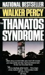 The Thanatos Syndrome (Audio) - Walker Percy, David Hilder