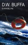 Evangeline - D.W. Buffa