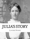 Julia's Story - Laurie Stone