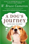 A Dog's Journey - W. Bruce Cameron