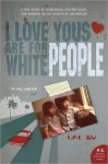 I Love Yous Are for White People - Lac Su