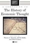 A Companion to the History of Economic Thought - Warren J. Samuels, Jeff E. Biddle, John B. Davis