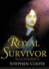 Royal Survivor: The Life of Charles II - Stephen Coote