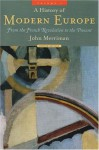 A History of Modern Europe, Volume 2: From the French Revolution to the Present - John Merriman