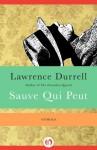 Sauve Qui Peut - Lawrence Durrell, Nicolas Bentley