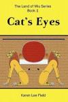 Cat's Eyes - Karen Lee Field