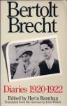Diaries, 1920-22 - Bertolt Brecht, Herta Ramthun, John Willett