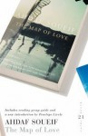 The Map of Love: 21 Great Bloomsbury Reads for the 21st Century (21st Birthday Celebratory Edn) - Ahdaf Soueif