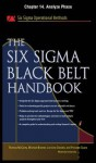 The Six SIGMA Black Belt Handbook, Chapter 14 - Analyze Phase - Thomas McCarty, Kathleen Mills, Michael Bremer, John Heisey, Praveen Gupta, Lorraine Daniels