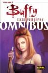 Buffy cazavampiros Omnibus #1 - Joss Whedon, Fabian Nicieza, Christopher Golden, Dan Brereton
