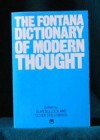 The Fontana Dictionary of Modern Thought - Alan Bullock, Oliver Stallybrass
