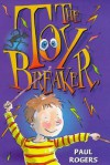 The Toybreaker - Paul Rogers