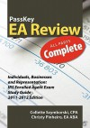 Passkey EA Review Complete: Individuals, Businesses and Representation: IRS Enrolled Agent Exam Study Guide 2011-2012 Edition - Christy Pinheiro, Collette Szymborski