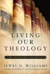 Living Our Theology - Jewel D. Williams