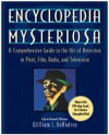 Encyclopedia Mysteriosa: A Comprehensive Guide to the Art of Detection in Print, Film, Radio, and Television - William L. DeAndrea