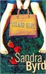 Island Girl - Sandra Byrd