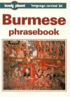 Lonely Planet Language Survival Kit: Burmese Phrasebook - David Bradley