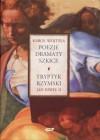 Poezje, Dramaty Szkice. Tryptyk Rzymski - Karol Wojtyła