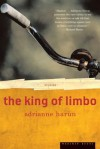 The King of Limbo: Stories - Adrianne Harun